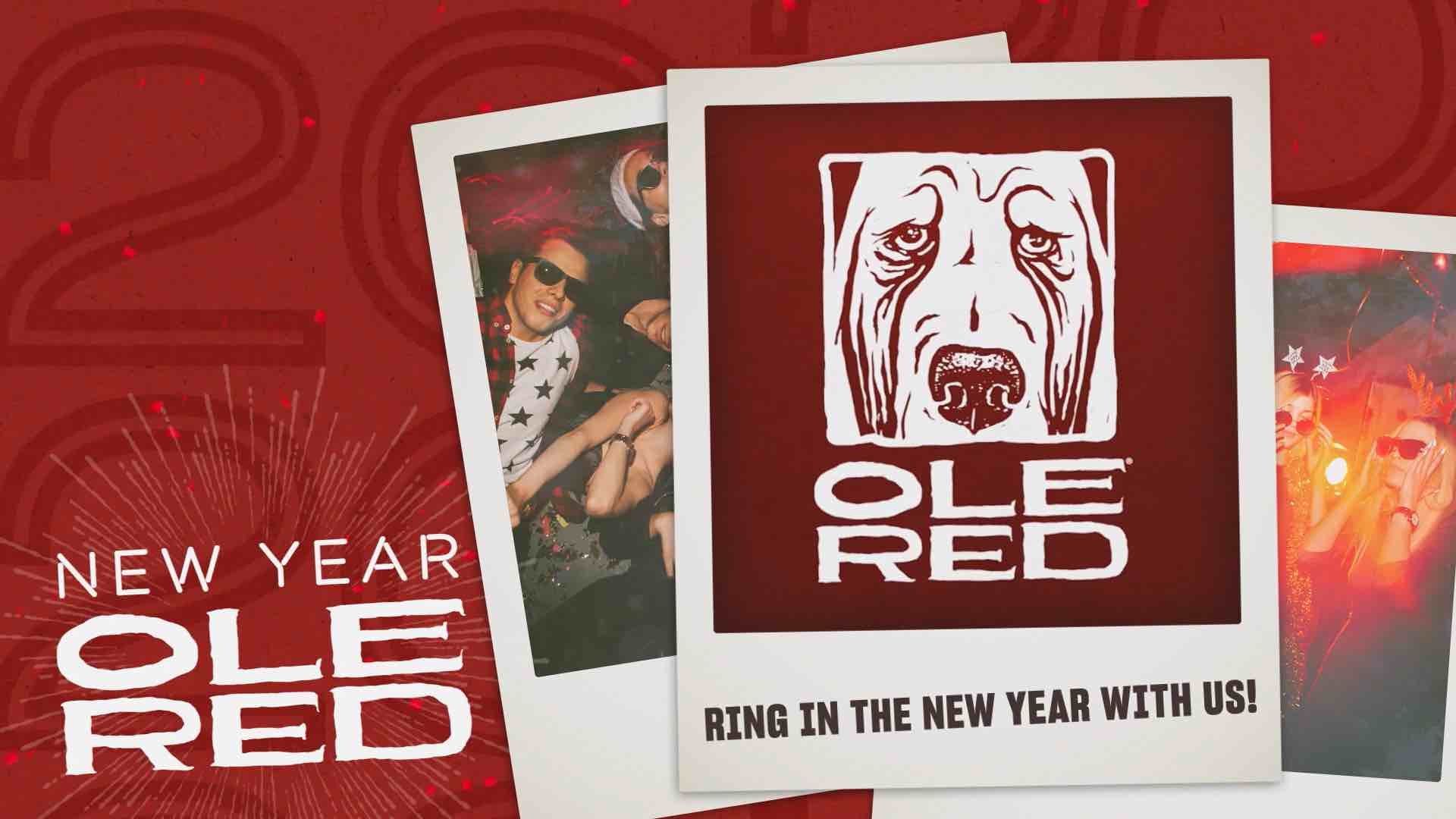 New Year. Ole Red. - Ring in the New Year with us!
