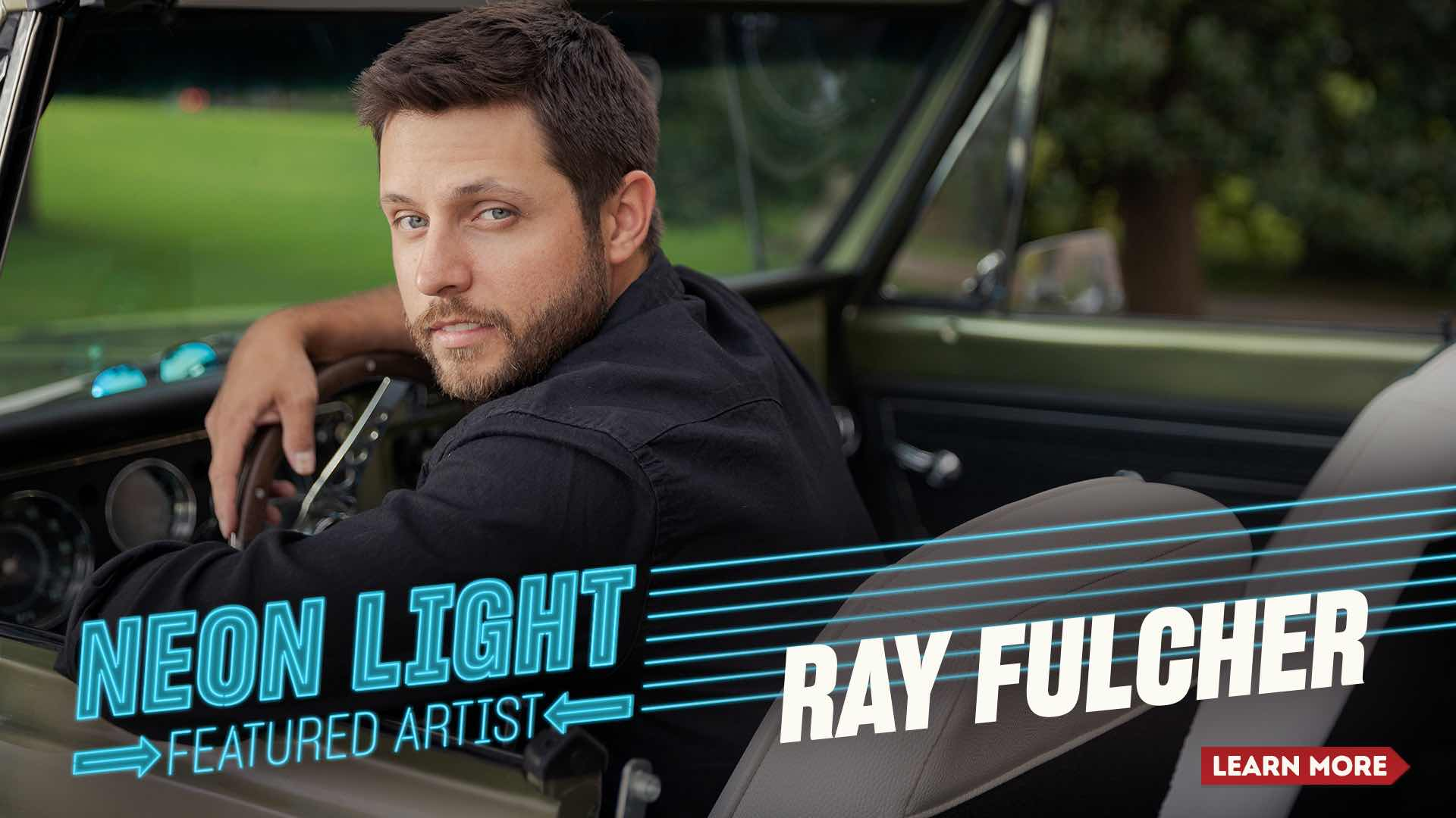 Ray Fulcher - Neon Light Featured Artist - Click to Learn More