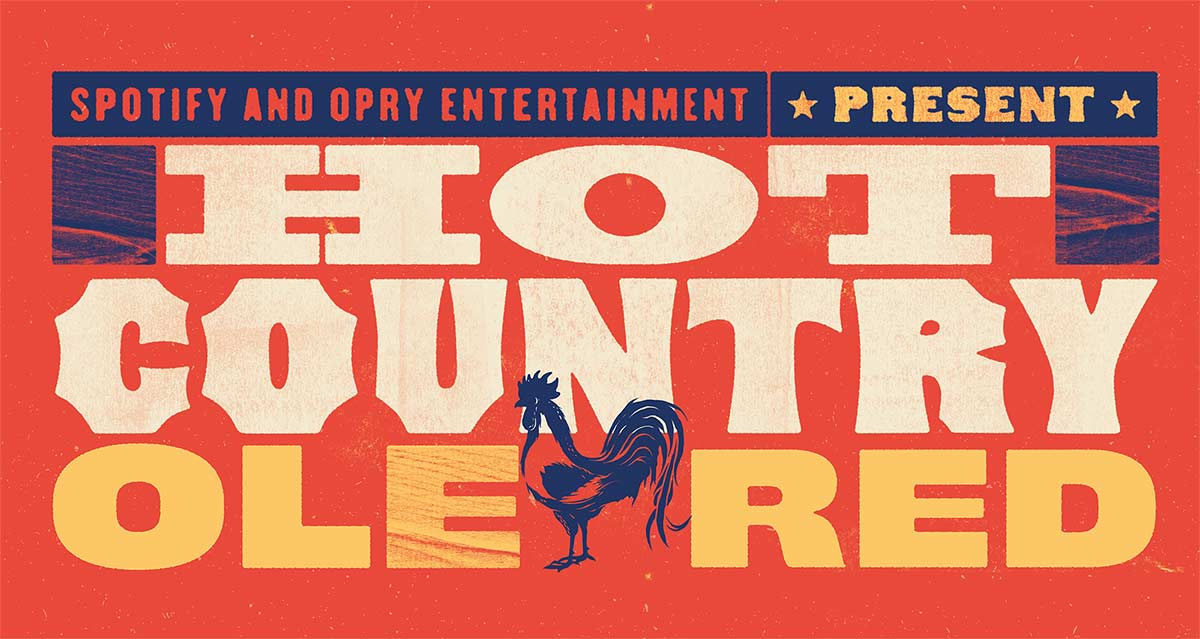 Spotify and Opry Entertainment Present Hot Country at OleRed
