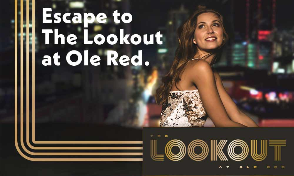Escape to The Lookout at Ole Red.