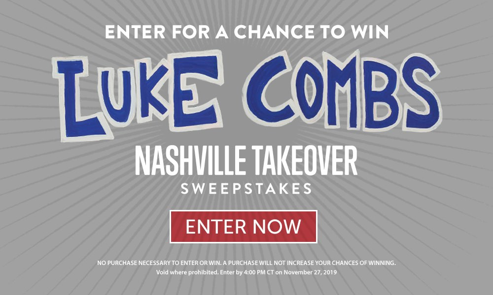 Enter for a Chance to Win Luke Combs Nashville Takeover Sweepstakes - Enter Now