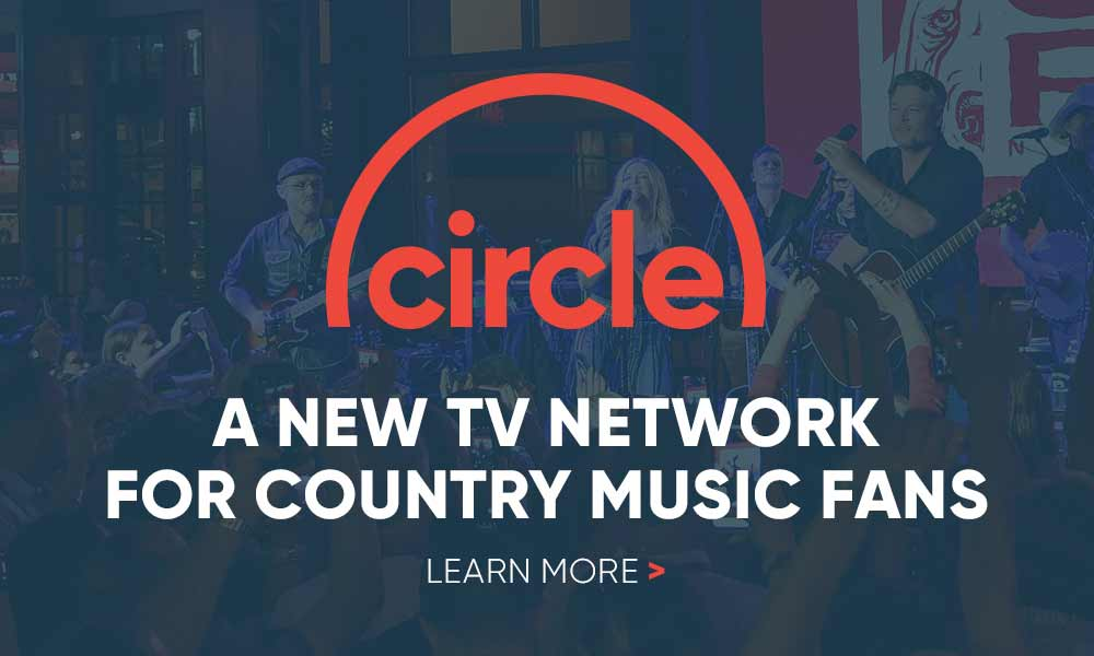 Circle: A New TV Network for Country Music Fans - Learn More