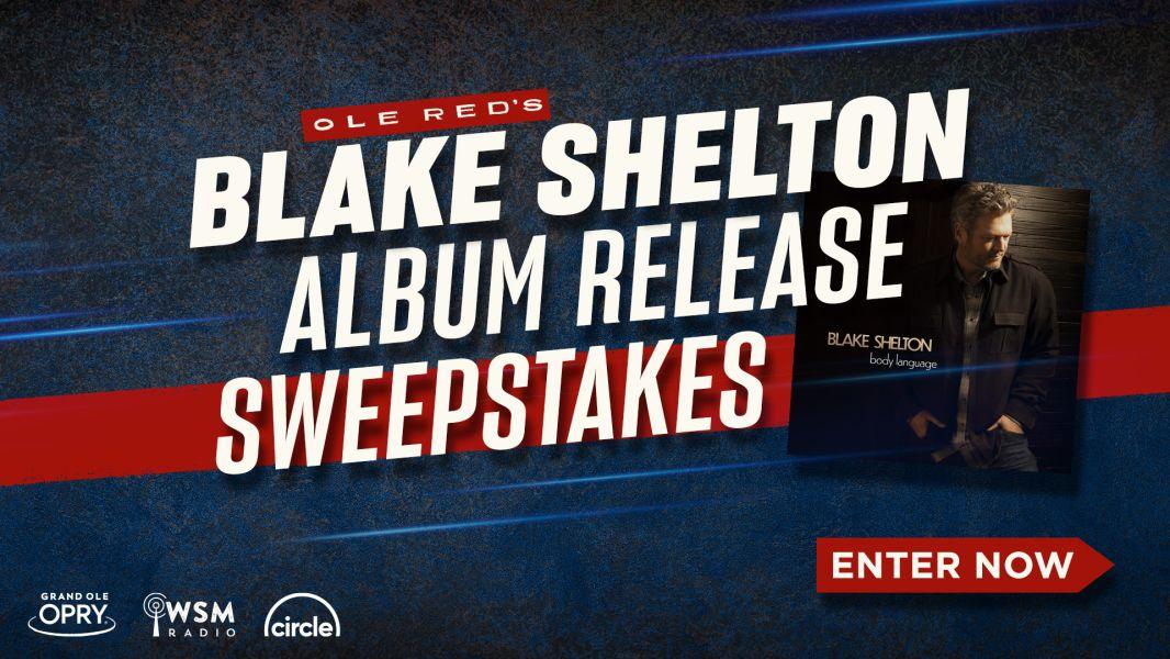 Blake Shelton Album Release Sweepstakes- Enter Now