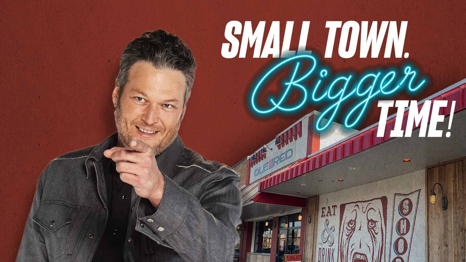 Small Town. Bigger Time!
