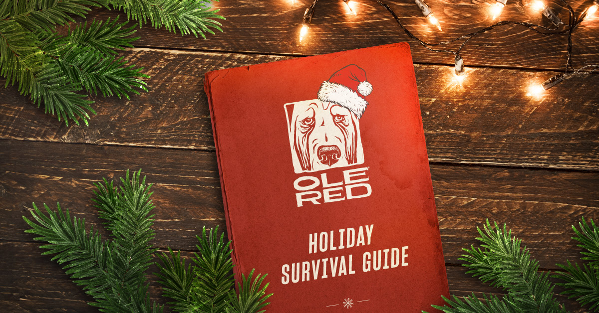 Ole Red Holiday Survival Guide